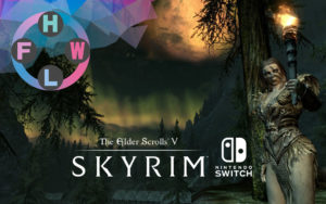 FHWL обзор: Skyrim на Nintendo Switch